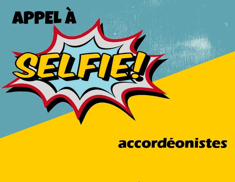 Appel à Selfie : l'accordéon à l'honneur
